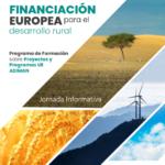 ADIMAN organiza un programa de formación pionero sobre Financiación Europea para el Desarrollo Rural.