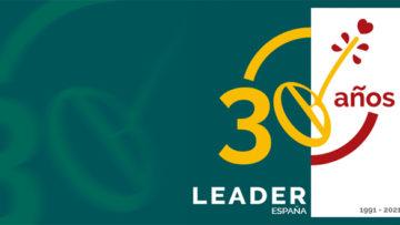 LEADER cumple 30 años apostando por el futuro del medio rural y por la mejora de la calidad de vida de sus habitantes